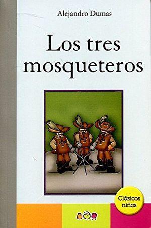 TRES MOSQUETEROS, LOS           (CLASICOS NIÑOS)