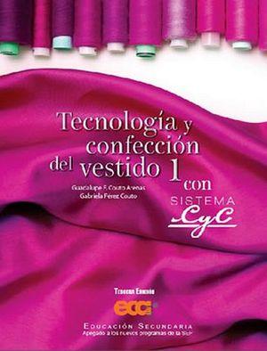 TECNOLOGIA Y CONFECCION DEL VESTIDO 1 C/SISTEMA CYC