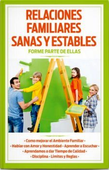 RELACIONES FAMILIARES SANAS Y ESTABLES