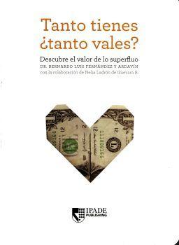 TANTO TIENES TANTO VALES