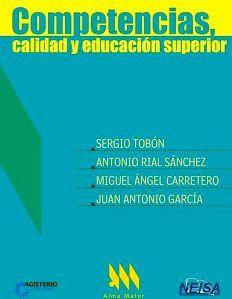 COMPETENCIAS, CALIDAD Y EDUCACION SUPERIOR