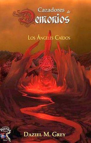 CAZADORES DE DEMONIOS -LOS ANGELES CAIDOS-