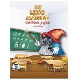 MI LIBRO MAGICO -HABILIDADES GRAFICAS CURSIVA-