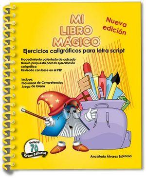 MI LIBRO MAGICO -EJERCICIOS CALIGRAFICOS SCRIPT-  (AMARILLO)