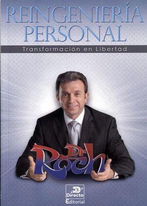 Reingenieria Personal Transformacion En Libertad Dr