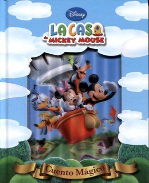 CUENTO MAGICO -LA CASA DE MICKEY MOUSE-