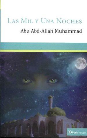 Mil Y Una Noches Las Abd Allah Abu 9786079693596