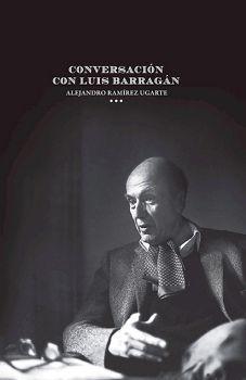 CONVERSACION CON LUIS BARRAGAN