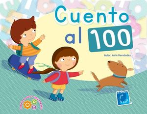 CUENTO AL 100 -CUADERNO DE TRABAJO-