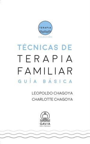 TECNICAS DE TERAPIA FAMILIAR -GUIA BASICA-