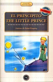 PRINCIPITO, EL/THE LITTLE PRINCE -ED. BILINGUE- (CLASICOS UNIV.)