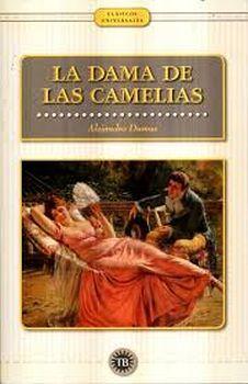 DAMA DE LAS CAMELIAS, LA                  (CLASICOS UNIVERSALES)