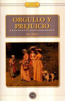 ORGULLO Y PREJUICIO                       (CLASICOS UNIVERSALES)