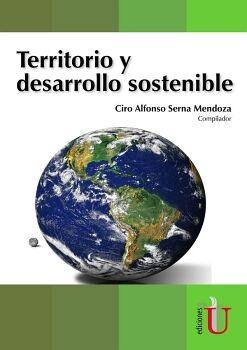 TERRITORIO Y DESARROLLO SOSTENIBLES