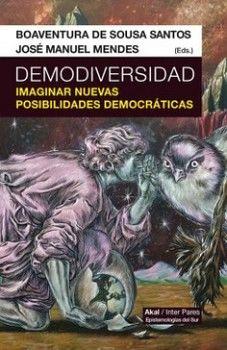 DEMODIVERSIDAD -IMAGINAR NUEVAS POSIBILIDADES DEMOCRATICAS-