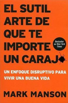 SUTIL ARTE DE QUE TE IMPORTE UN CARAJO, EL