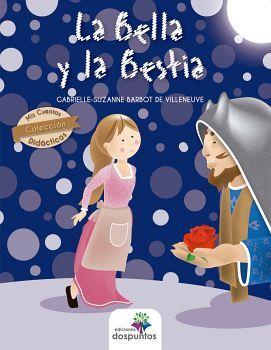 BELLA Y LA BESTIA, LA                     (COL. DIDACTICOS)