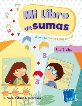MI LIBRO DE SUMAS                    (COL. GENIOS TRABAJANDO)