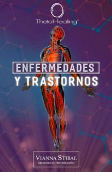 ENFERMEDADES Y TRASTORNOS  (THETAHEALING)