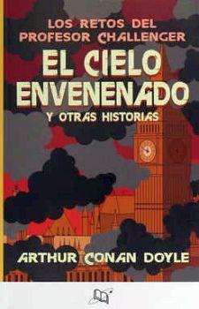 CIELO ENVENENADO Y OTRAS HISTORIAS, EL