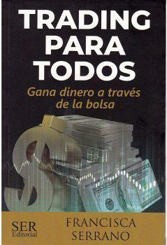 TRADING PARA TODOS -GANA DINERO A TRAVES DE LA BOLSA-