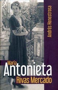 MARIA ANTONIETA RIVAS MERCADO
