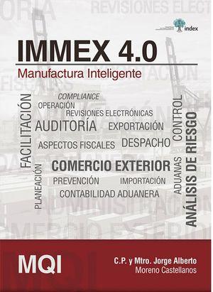 IMMEX 4.0  -MANUFACTURA INTELIGENTE-
