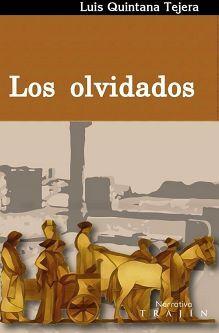 OLVIDADOS, LOS                            (NARRATIVA TRAJIN)