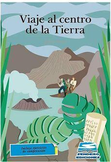VIAJE AL CENTRO DE LA TIERRA (C/EJERCICIOS DE COMPRENSION)