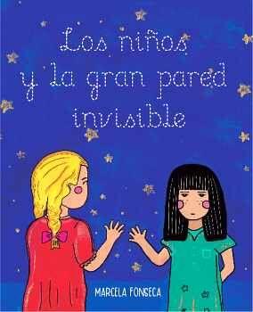 NIÑOS Y LA GRAN PARED INVISIBLE, LOS
