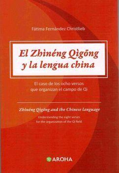 ZHINENG QIGONG Y LA LENGUA CHINA, EL