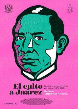CULTO A JUAREZ, EL