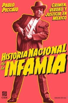 HISTORIA NACIONAL DE LA INFAMIA -CRIMEN, VERDAD Y JUSTICIA-