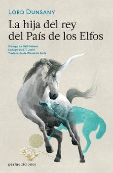 HIJA DEL REY DEL PAIS DE LOS ELFOS, LA