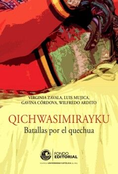 QICHWASIMIRAYKU BATALLAS POR EL QUECHUA