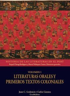 LITERATURAS ORALES Y PRIMEROS TEXTOS COLONIALES