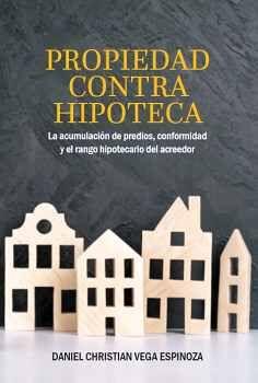 PROPIEDAD CONTRA HIPOTECA