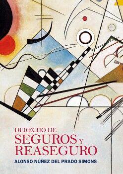 DERECHO DE SEGUROS Y REASEGURO