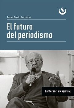 EL FUTURO DEL PERIODISMO