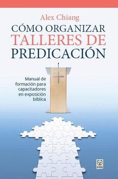 CÓMO ORGANIZAR TALLERES DE PREDICACIÓN