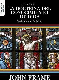 LA DOCTRINA DEL CONOCIMIENTO DE DIOS