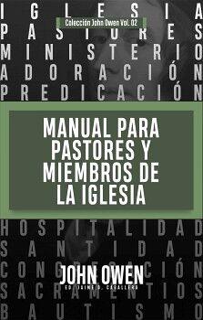 MANUAL PARA PASTORES Y MIEMBROS DE LA IGLESIA