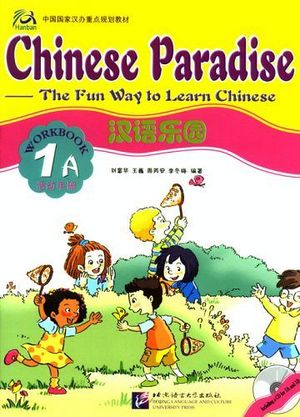 CHINESE PARADISE 1A WORKBOOK W/CD