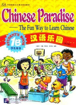 CHINESE PARADISE 1B STUDENT'BOOK