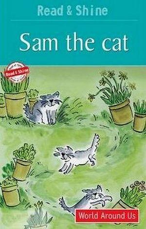 SAM THE CAT LV1       (READ & SHINE)