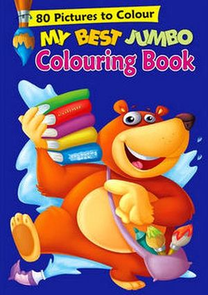 MY BEST JUMBO COLOURING BOOK