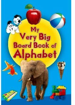 MY VERY BIG BOARD BOOK OF ALPHABET
