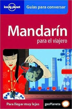 LONELY PLANET MANDARIN PARA EL VIAJERO