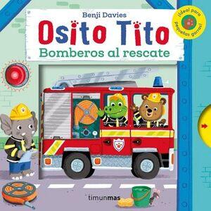 OSITO TITO -BOMBEROS AL RESCATE-          (CARTONE)