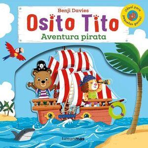 OSITO TITO -AVENTURA PIRATA-              (CARTONE)
